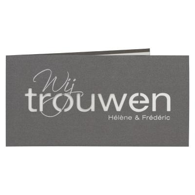 Grijze kaart met wit inlegvel en tekst 'wij trouwen'  (101.029)